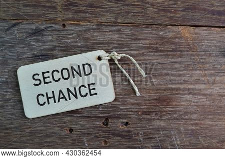 Label Tag Written With Text Second Chance