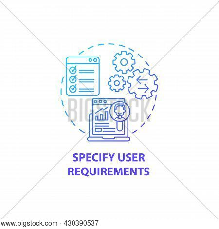 Specify User Requirements Concept Icon. User-centered Design Abstract Idea Thin Line Illustration. A