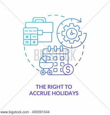 Right To Accrue Holidays Blue Gradient Icon . Build Up Paid Holiday Abstract Idea Thin Line Illustra