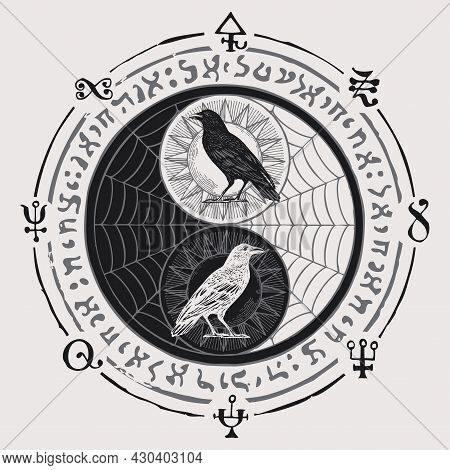 A Hand-drawn Yin Yang Symbol With Black And White Ravens, Cobwebs And Magic Signs, Written In A Circ
