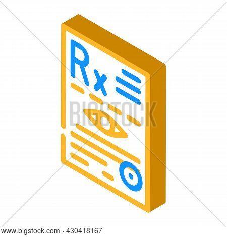Recipe Ophthalmology Isometric Icon Vector. Recipe Ophthalmology Sign. Isolated Symbol Illustration
