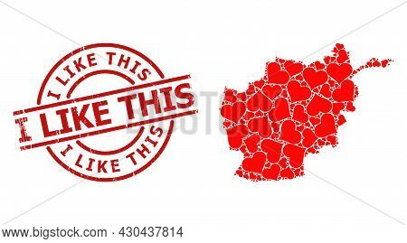 Textured I Like This Stamp Seal, And Love Heart Collage Of Afghanistan Map. Red Round Seal Includes