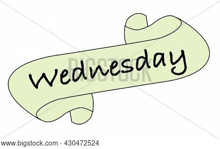 A Wednesday Message Scroll Isolated Over A White Background.