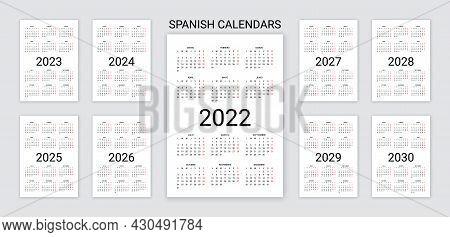 Spanish Calendar 2022, 2023, 2024, 2025, 2026, 2027, 2028, 2029 Years. Vector. Week Starts Monday. D