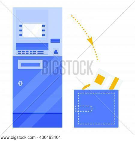Vector Illustration Atm Wallet Bank Card Money Bill. Cash Withdrawal At Automated Teller Machine. Ba