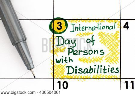 Reminder International Day Of Persons With Disabilities In Calendar With Pen. December 3