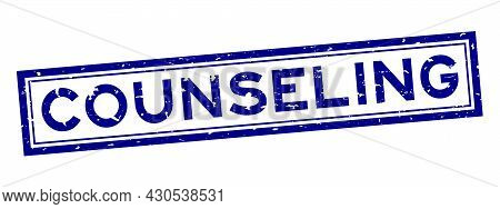 Grunge Blue Counseling Word Square Rubber Seal Stamp On White Background
