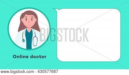 Online Medical Consultation Doctor - Concept Illustration. Medical Diagnostics. Therapist Chat Messe
