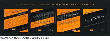 Set Of Social Media Post Template With Black And Yellow Design. International Right To Know Day With
