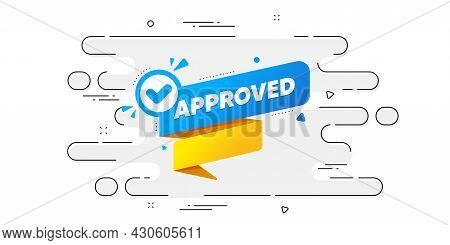 Approved Paper Banner. Geometric Ad Banner On Flow Pattern. Permission Quality Tag. Check Guarantee