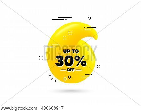 Up To 30 Percent Off Sale. Yellow 3d Quotation Bubble. Discount Offer Price Sign. Special Offer Symb