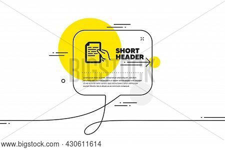 Document Icon. Continuous Line Chat Bubble Banner. Hold Doc File Page Sign. Office Note Symbol. Hold