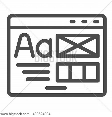 Window With Ready Made Layout Of The Site Line Icon, Web Design Concept, Website Vector Sign On Whit