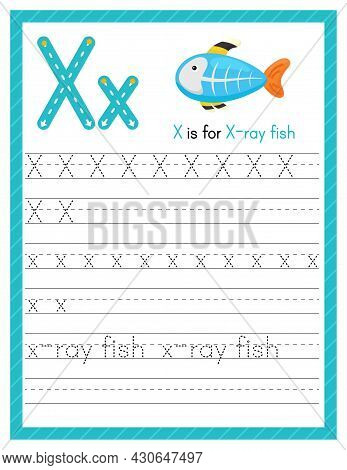 Trace Letter X Uppercase And Lowercase. Alphabet Tracing Practice Preschool Worksheet For Kids Learn
