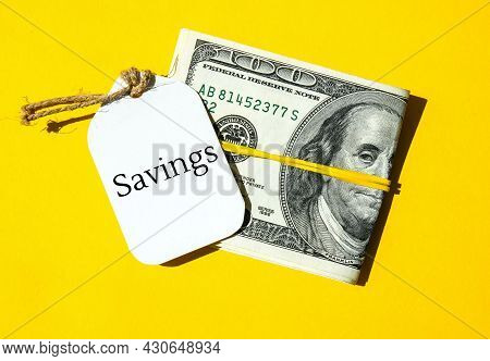 Paper Note Written Text Savings. Save Money. Save Today For Tomorrow. Dollar Banknotes. Money, Busin