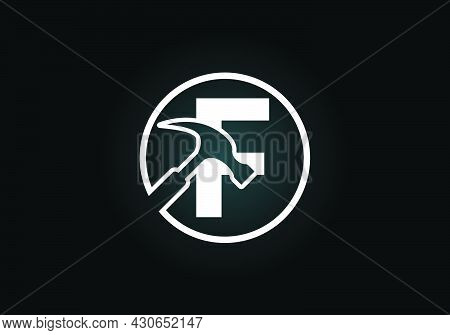 Initial F Monogram Letter Alphabet With A Hammer. Repair, Renovation, And Construction Logo. Modern