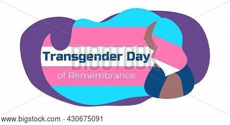 Transgender Day Of Remembrance. November 20. For Background, Banner, Card, Poster