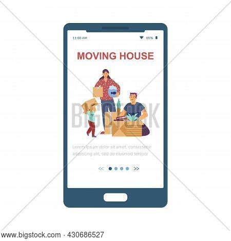 Vector Mobile Phone App For Relocation Services Of Family At New Home.
