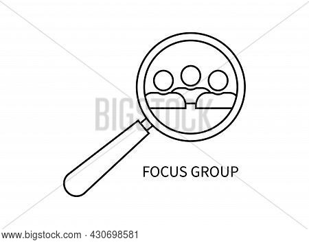 Focus Group. Icon Of People With Magnify Glass. Human With Research And Target. Focus Team For Busin