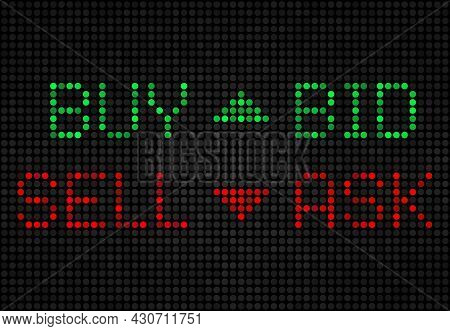 Stock Exchange Board, Buy, Sell, Bid, Ask Led Indicators. Vector Market Index On Screen, Green And R