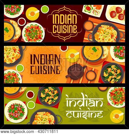 Indian Cuisine Food Vector Banners With Vegetable And Dessert Dish. Curry, Salad And Soup With Potat