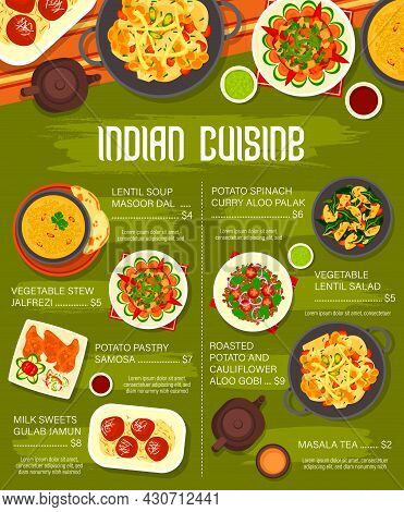 Indian Cuisine Vector Menu With Vegetable Food And Dessert Dishes. Potato Spinach Curry, Masala Tea