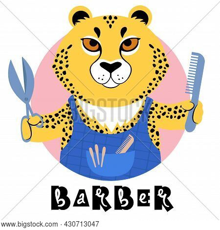 Vector Illustration Of A Cute Cartoon Cheetah Holding Scisors And Comb Signed Barber.