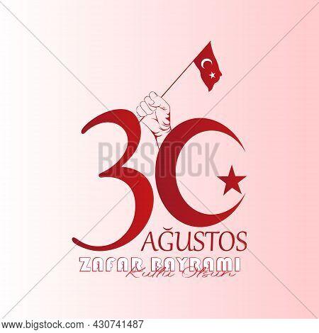 30 August Celebration Of Victory Day Turkey