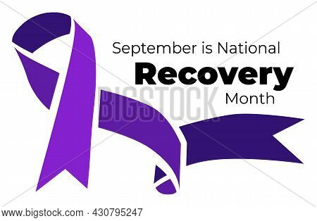 September Is National Recovery Month. Vector Illustration With Ribbon