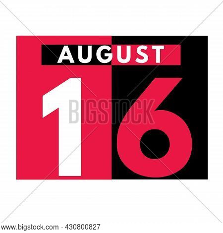 August 16 . Modern Daily Calendar Icon .date ,day, Month .calendar For The Month Of August