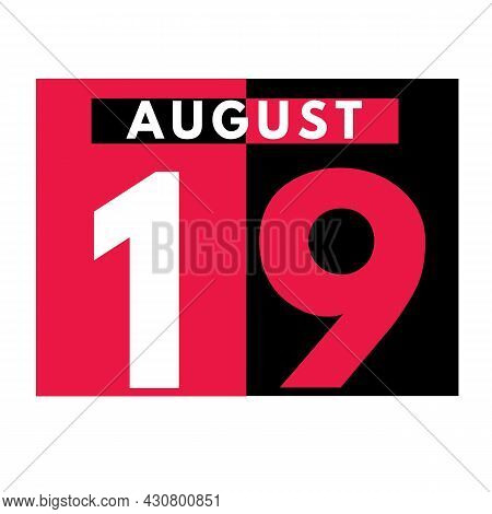 August 19 . Modern Daily Calendar Icon .date ,day, Month .calendar For The Month Of August