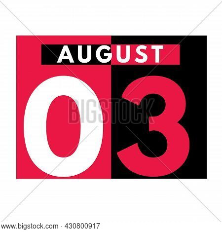 August 3 . Modern Daily Calendar Icon .date ,day, Month .calendar For The Month Of August