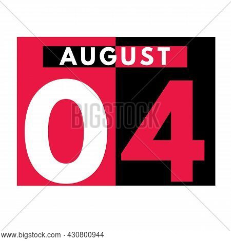 August 4 . Modern Daily Calendar Icon .date ,day, Month .calendar For The Month Of August