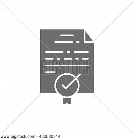 Certificate, Grant, Diploma, Quality Control Approved Grey Icon.