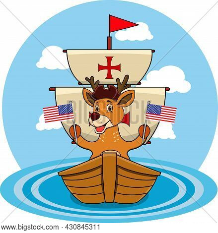 Happy Columbus Day America With Cute Deer And Ship In Sea, Cartoon, Mascot, Animals, Character, Vect
