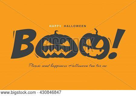 Halloween Message Boo! On Orange Background. Vector Eps 10