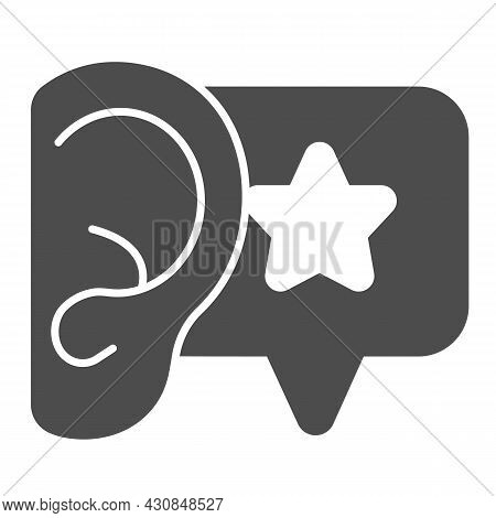 Ear, Dialogue With Star, Recommendation Solid Icon, Smm Concept, Star In Speech Bubble Vector Sign O