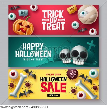 Halloween Sale Vector Banner Set. Halloween Trick Or Treat Discount Price Offer With Cute And Scary