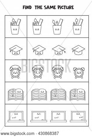 Find The Same Picture Of Black And White School Supplies. Educational Worksheet For Kids.