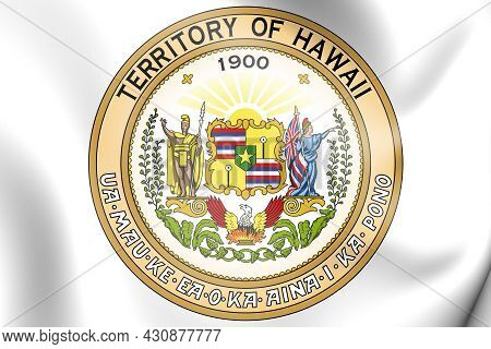 3d Seal Of Territory Of Hawaii (1900-1959). 3d Illustration.