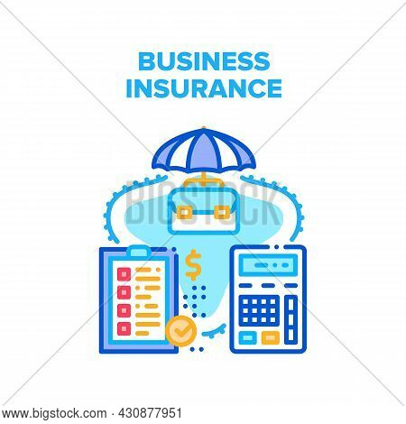 Business Insurance Vector Icon Concept. Business Insurance And Safe Company, Calculating Income And