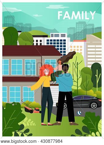 Happy Multiracial Family In The Garden Near Big House, Flat Vector Illustration. Family Home Poster,