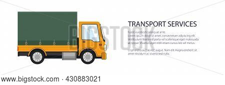 Orange Small Truck Banner , Transportation And Cargo Delivery Services And Logistics, Shipping And F