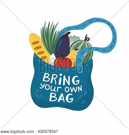 Bring Your Own Bag. Vector Illustration Of Cloth Bag With Lettering.