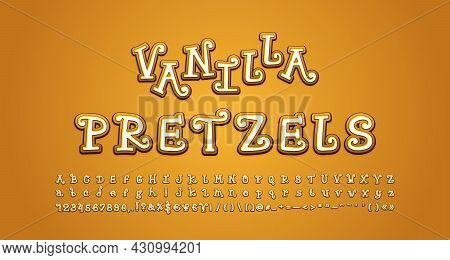 Vanilla Pretzels Alphabet. Cartoon Curly Font, Uppercase And Lowercase Letters, Numbers, Symbols. Ve
