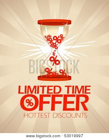 Limited time offer, hottest discounts design with hourglass.