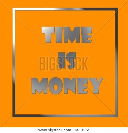 Time is money - illustration chrome effect digital resolution is high. poster