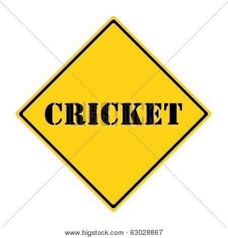 Cricket Sign