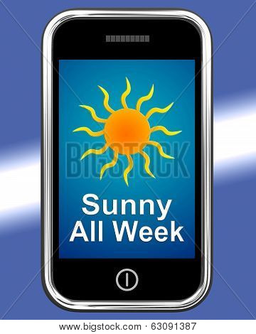 Sunny All Week On Phone Means Hot Weather