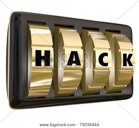 Hack word on safe dials to illustrate coding or programming to get past privacy safeguards to access unauthorized information or data